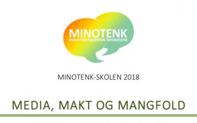 Minotenk-skolen 2018: Media, makt og mangfold