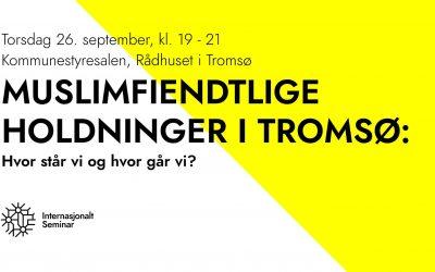 26. September: Muslimfiendtlighet i Tromsø