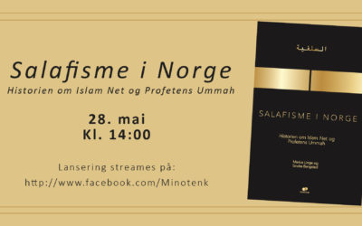 "Bok: ""Salafisme i Norge – Historien om Islam Net og Profetens Ummah"""
