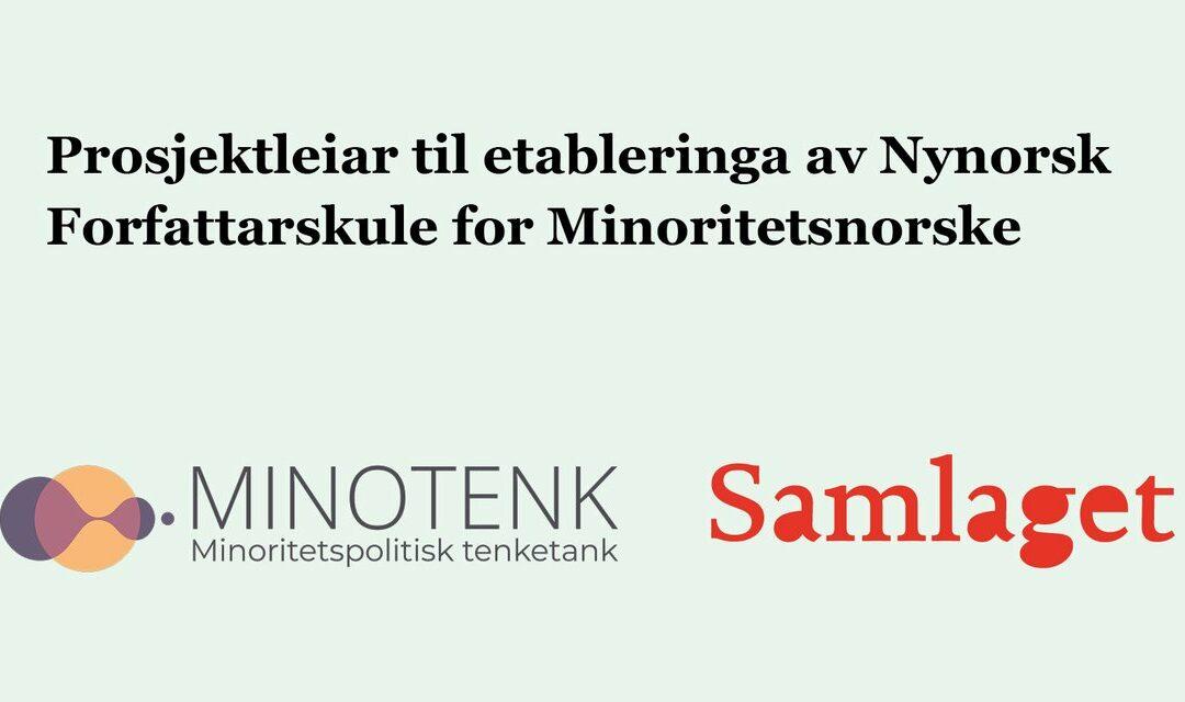 Vi søkjer prosjektleiar til etableringa av Nynorsk Forfattarskule for Minoritetsnorske